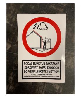 Produkt: NALEPKA BEZPECNOSTNA A6 105x148mm POCAS BURKY JE ZAKAZANE...